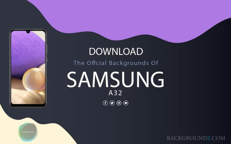Best Official Samsung Galaxy A32 Backgrounds