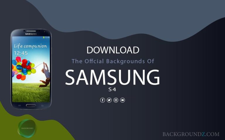 Best Official Samsung Galaxy S4 Backgrounds