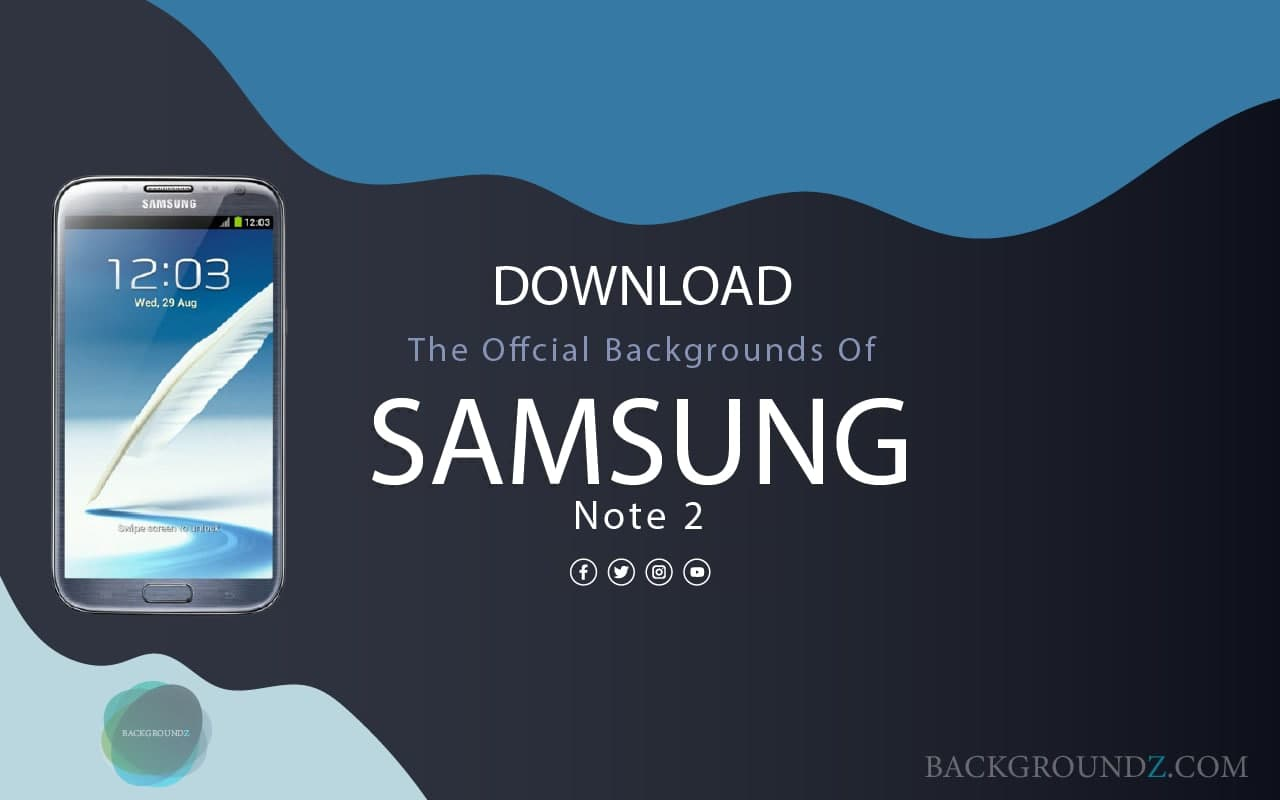Best Official Samsung Galaxy Note 2 Backgrounds