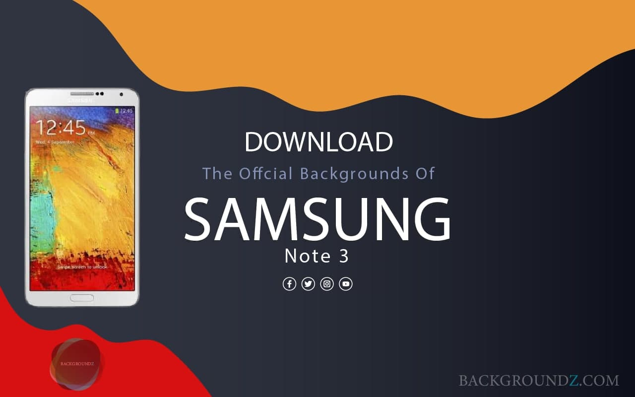 Best Official Samsung Galaxy Note 3 Backgrounds
