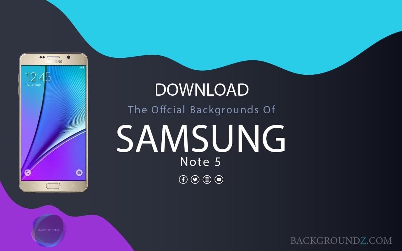 Best Official Samsung Galaxy Note 5 Backgrounds