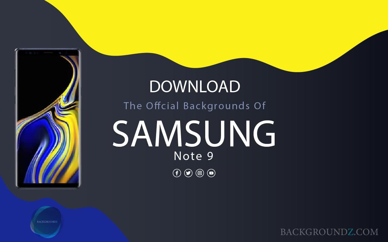 Best Official Samsung Galaxy Note 9 Backgrounds