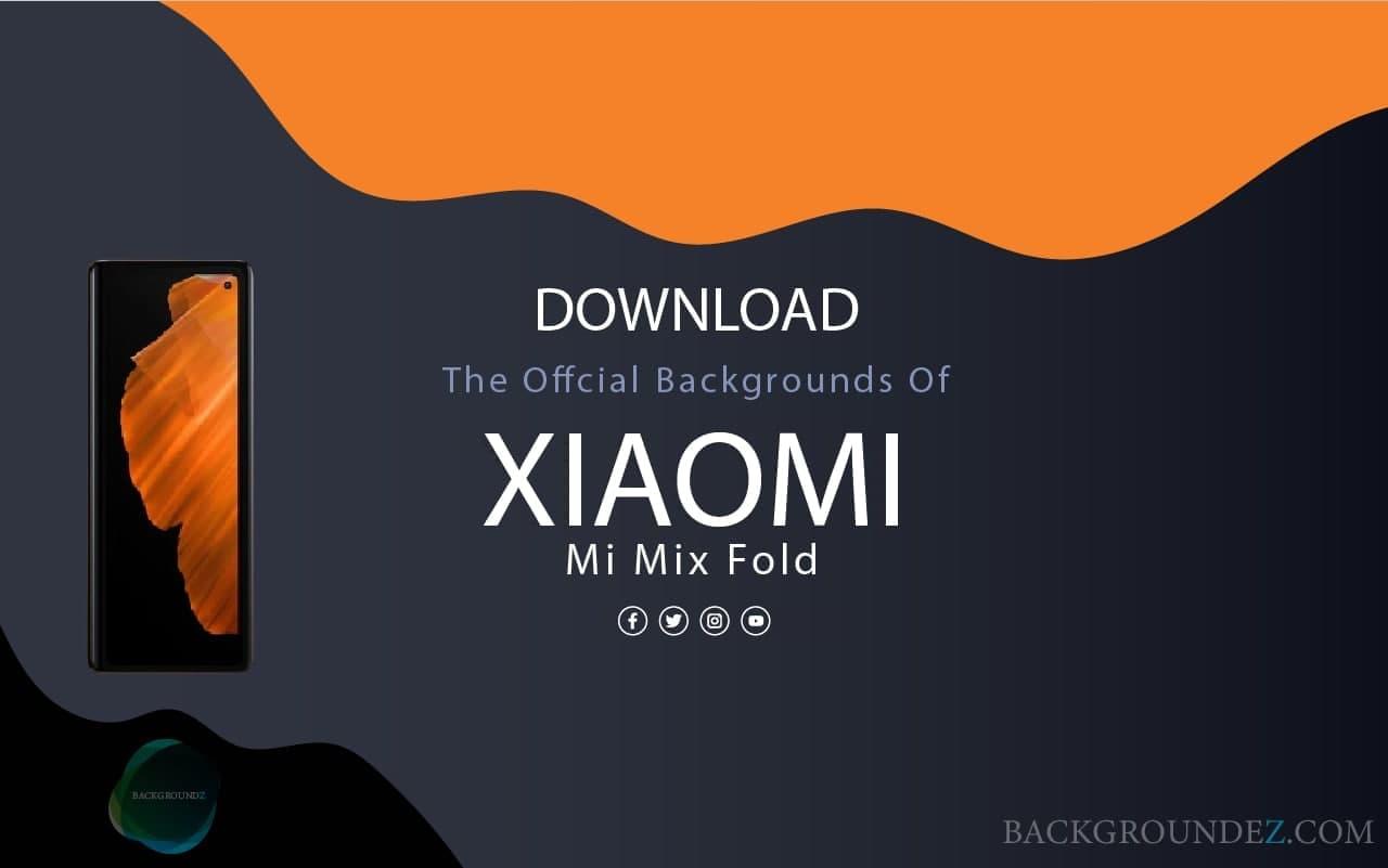 Best Official Xiaomi Mi Mix Fold Backgrounds