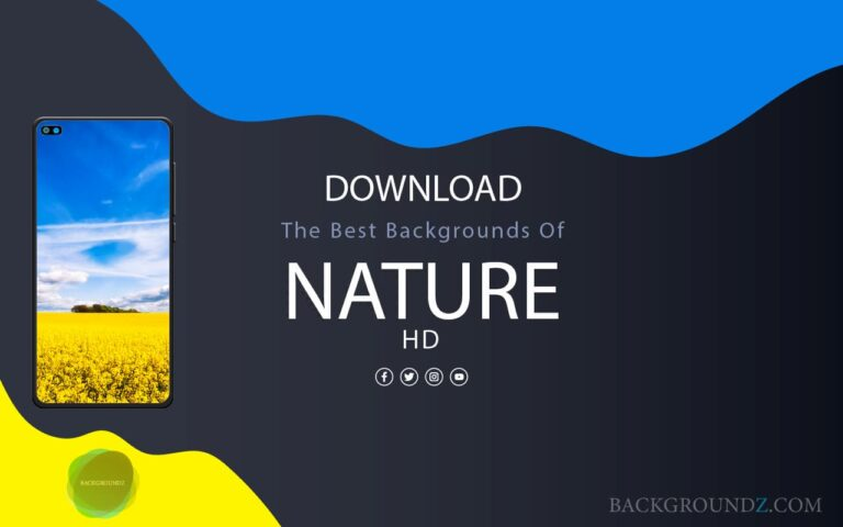 The Best Nature backgrounds For Phones