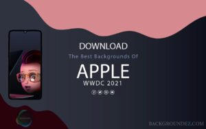 Best Official Apple WWDC 2021 Backgrounds
