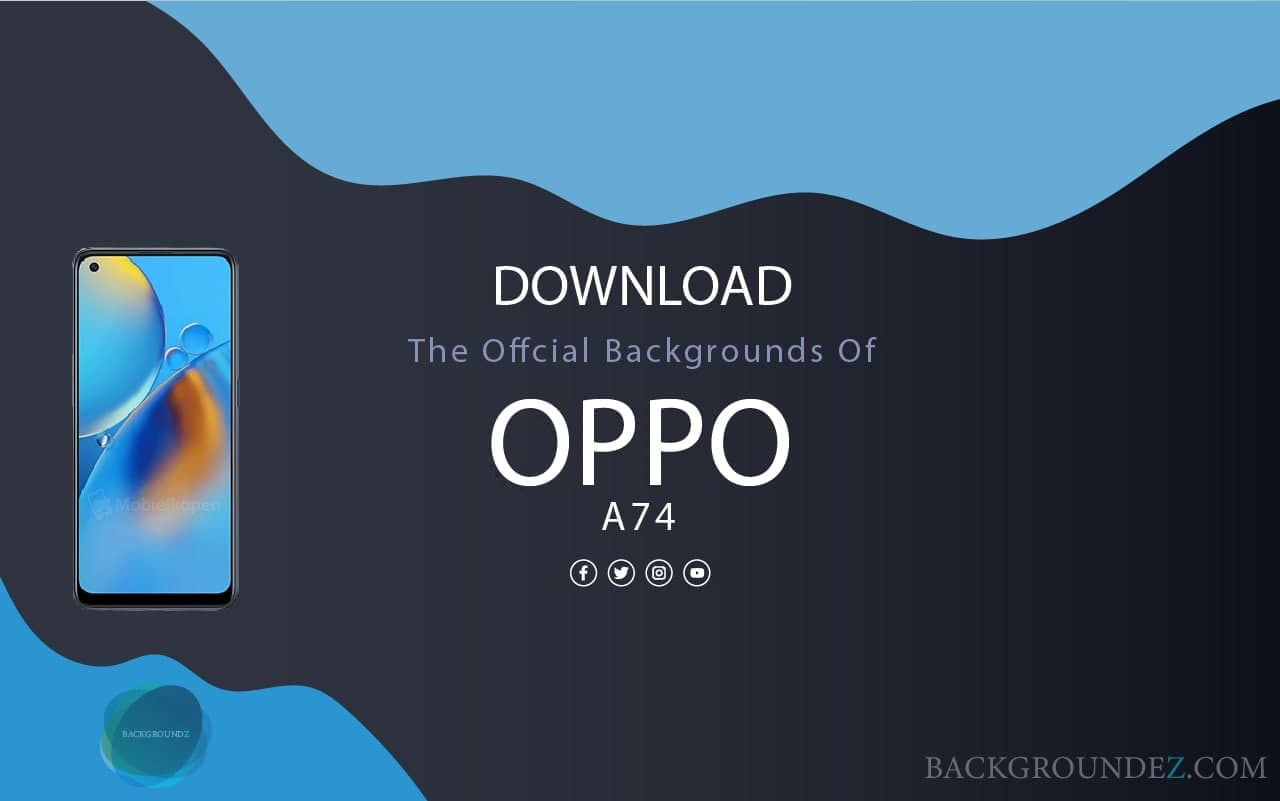 Best Official Oppo A74 Backgrounds